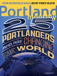 February 2013: 25 Portlanders Who Are Changing the World