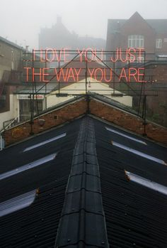 just the way you are.