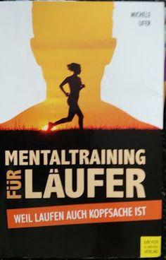 Neue #Rezension: Michele Ufer - Mentaltraining für Läufer - Weil Laufen auch Kopfsache ist  #motivation, #erfolgsbuch