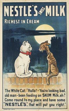 William True, poster for Nestlé Swiss Milk, 1901 or earlier. Pub Vintage, Vintage Labels, Vintage Food, Vintage Signs, Poster Retro, Vintage Posters, Retro Advertising, Vintage Advertisements, Advertising History