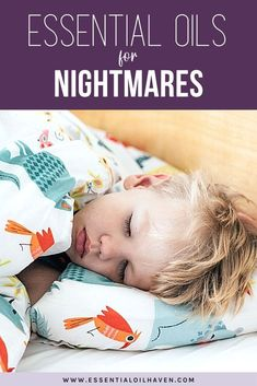Nightmares in kids can result from anxiety and stress in school, bullying experiences, or simply as part of brain development in a child. There are necessary essential oils for nightmares. #essentialoils #essentialoilhaven Lavender Essential Oil Benefits, Patchouli Essential Oil, Are Essential Oils Safe, Essential Oil Uses, Causes Of Nightmares, Cedarwood Oil, Chamomile Oil, Linen Spray, Plant Therapy