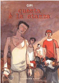 Questa è la stanza / Gipi Coconino Press, 2009