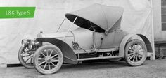 Laurin & Klement Type S Vintage Cars, Antique Cars, Type S, Dieselpunk, Old Cars, Volvo, Cars And Motorcycles, Classic Cars, Automobile