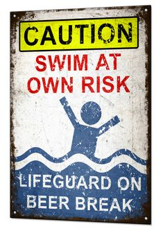 Lifeguard on Beer Break Metal Tin Sign Plaque Funny by BeenanasUK, £8.99