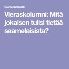 Vieraskolumni: Mitä jokaisen tulisi tietää saamelaisista?