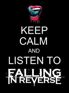 Pics For > Falling In Reverse Quotes