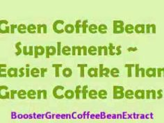 Green Coffee Bean Supplements Easier To Take Than Green Coffee Beans #greencoffeebeanextract #greencoffeebean #weightloss #greencoffee