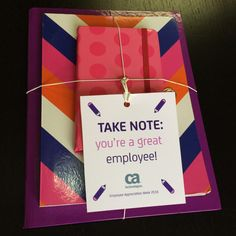 """""""TAKE NOTE: You're a great employee!"""" notebook set   Fun, easy, and inexpensive Employee Appreciation gift ideas from CA Technologies. Click to download printable tags! #LifeAtCA"""