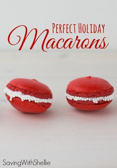 How to make macarons step by step. The perfect sweet for the holidays or celebrations. Customize the color to your favorite!http://www.savingwithshellie.com/recipe-perfect-macarons/