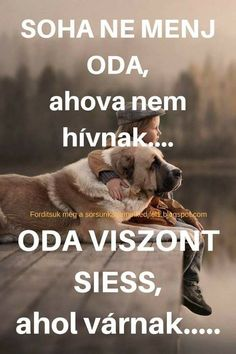 Motivational Quotes, Inspirational Quotes, Word 2, Rottweiler, Akira, Picture Quotes, Dogs And Puppies, Verses, Best Friends