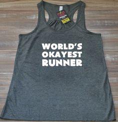 World's Okayest Runner Tank Top - Running Shirt Funny - Running Tank Top Womens - Gym Tanks