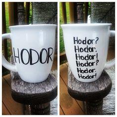 Hodor? Hodor. Hodor! by LoveItGetItGotIt on Etsy https://www.etsy.com/listing/195563847/hodor-hodor-hodor