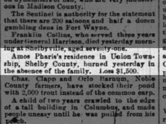 Amos Pharis's residence in Union Twnsip, Shelby County burned in absence of family.