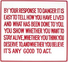 JENNY HOLZER BY YOUR RESPONSE TO DANGERENAMEL ON METAL, HAND-PAINTED SIGN: RED ON WHITE53,3 X 58,4 CM