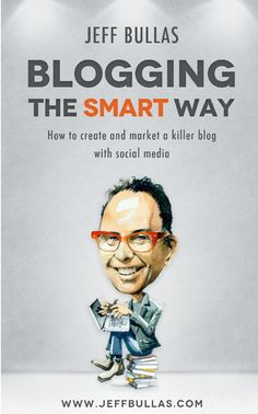 Blogging the Smart Way - How to Create and Market a Killer Blog with Social Media - Book published on Amazon