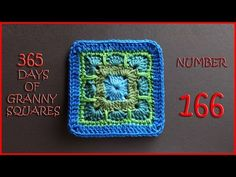 365 Days of Granny Squares Number 166 - YouTube