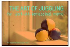 The art of juggling for work-at-homeschool moms