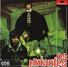 Os Mutantes, fondé par les frères Arnaldo Baptista et Sergio Dias Baptista avec la chanteuse Rita Lee, est un groupe de Rock psychédélique qui a joué un rôle central dans l'émergence et l'animation du mouvement Tropicália au Brésil à la fin des années...