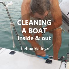 Cleaning tools and tips to keep your boat looking good, bug free, and working well — in a marine environment. Cleaning tools and tips to keep your boat looking good, bug free, and working well — in a marine environment. Sailboat Living, Living On A Boat, Boat Cleaning, Cleaning Tips, Boating Tips, Boating Fun, Sailboat Interior, Boat Restoration, Yacht Builders