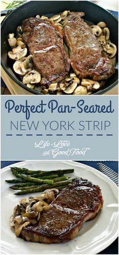 Perfect Pan-Seared New York Strip | Life, Love, and Good Food
