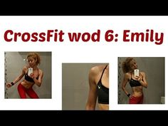 EMILY WOD 6 : CrossFit Challenge: Total Body Exercises With Extra Emphasis On The Butt And Abs - YouTube