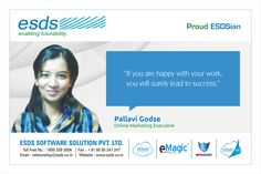 """""""If you are happy with your work, you will surely lead to success."""" - Pallavi Godse, Online Marketing Executive #Proud #ESDSian #ThoughtLeader ESDS - Fully Managed Datacenter & #CloudSolutions Company"""