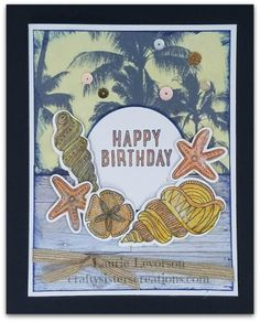 CTMH No Worries paper with Swirly Shells Thin Cuts Birthday card