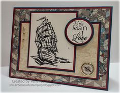 """airbornewife's stamping spot: """"TO THE MAN I LOVE"""" card using Compass Brad"""