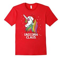 Unicorn Claus T-Shirts Funny Cute Christmas Unicorn SAnta Gifts for Unicorn LOver