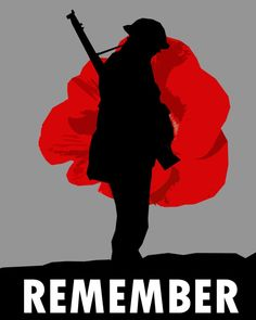 Lest We Forget Tattoo, Soldier Silhouette, Remembrance Day Poppy, Poppy Craft, Peace Poster, Remembrance Tattoos, Patriotic Images, Armistice Day, Poppies Tattoo