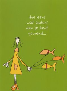 Veronzinsels-Doe eens wat anders Round Robin, Acting Quotes, Words Quotes, Sayings, Motivational Quotes, Inspirational Quotes, Dutch Quotes, Words Worth, Cool Words