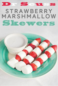 Dr Seuss Strawberry Marshmallow Skewers -- The perfect snack for when the Cat in the Hat pays a visit. Dr. Seuss, Dr Seuss Day, Marshmallow Skewers, Canada Day Crafts, Canada Day Party, Dr Seuss Birthday, Strawberry Shortcake, Strawberry Snacks, Slimming World Recipes