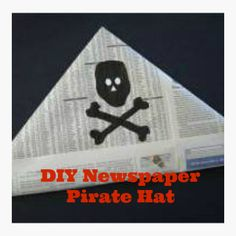 How to Make a Newspaper Pirate Hat #pirate #recycled #craft