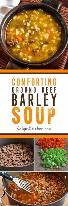 Comforting Ground Beef and Barley Soup is perfect for a cold winter night, and this delicious family-friendly soup uses ingredients you probably often have on hand. [found on KalynsKitchen.com] #SoupRecipe #BeefBarleySoup #ComfortFood