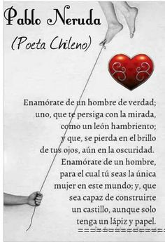 Pablo neruda creo que lo encontré :) Pablo Neruda, Best Inspirational Quotes, Motivational Quotes, Frases Love, Quotes En Espanol, A Course In Miracles, Love Phrases, Laura Lee, Love Messages