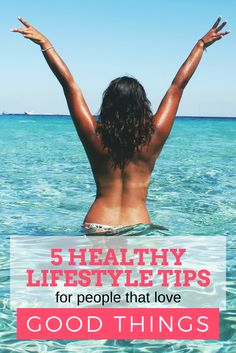 AMAZING healthy lifestyle tips that will help you achieve your weight loss and fitness goals faster, easier, and with more confidence