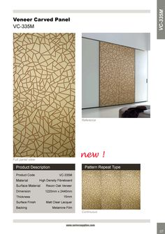 Layered Veneer Carved Panel is a 2-layer wood product, consisting of an mdf or plywood substrate with a Recon veneer on surface side. This product is specifically suited for applications that require a stable construction such as entrance doors, cabinet doors, dividing walls, furniture and feature wall. Panels can be tailor made.