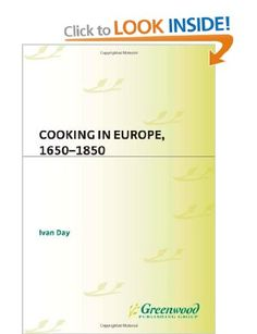 {Cooking in Europe 1650-1850, Ivan Day.} A useful overview of the period. Contains 199 recipes from around Europe translated and explained for the modern cook.
