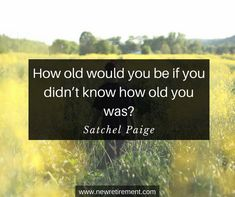 You'll laugh (or cry) when you read these famous quotes about retirement. Wisdom from George Burns, Shakespeare and 60 others! George Burns, Retirement Quotes, Popular Quotes, Famous Quotes, Satchel, Wisdom, Thoughts, Reading, Funny