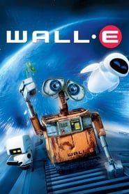 Ver Hd Wall E 2018 Pelicula Completa Gratis Online En Espanol Latino Mejor Pelicula De Dibujos Animados Wall E Movie Wall E Animated Movies