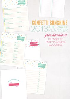 Confetti Sunshine: Free Party Planner Download. This is a beautiful printable for party planning. 20 pages.