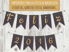 Imprimibles para fiesta fin de año.  Fiesta nochevieja. Free printables new year