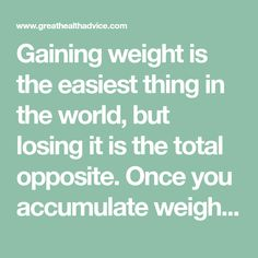 Gaining weight is the easiest thing in the world, but losing it is the total opposite. Once you accumulate weight, especially in the belly area, it can be tough to get rid of it. The key lies in regular exercise plus a healthy diet, but most of the diets recommended..