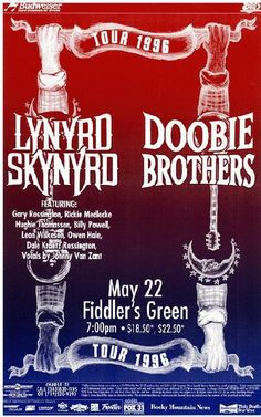 Original concert poster for Lynyrd Skynyrd and the Doobie Brothers at Fiddler's Green in Denver, CO. 11 x 17 on thin glossy paper. Rock Posters, Band Posters, Music Posters, Playlists, Rock And Roll, D Jango, The Doobie Brothers, Rock Concert, Dream Concert