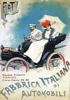 Vintage Italian Posters ~ ~ FIAT's first print advertising poster by Giovanni Battista Carpanetto with signature, Turin 1899 Vintage Italian Posters, Pub Vintage, Vintage Advertising Posters, Old Advertisements, Vintage Metal Signs, Vintage Labels, Vintage Travel Posters, Print Advertising, Retro Poster