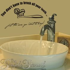 You don't have to brush your teeth. just the ones you want to keep wall lettering decal design for child's bathroom. Bathroom Kids, Bathroom Wall Decor, Home Wall Decor, Dental Office Decor, Vinyl Decor, Letter Wall, Lettering Design, Wall Design, Teeth