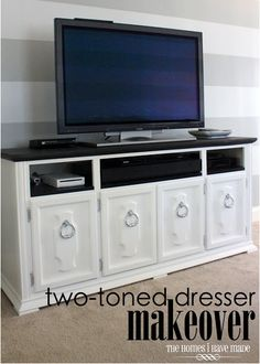 Repurposed Dresser into TV Stand. Love the two tone.