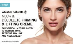 Scientifically formulated to tone, reshape, and define, Whistler Natural's clinical grade, concentrated Neck & Décolleté treatment also successfully densifies thinning neck and décolletage contour areas. Our unique cellular matrix formula works overtime to fortify the dermal scaffold, giving the skin a fighting chance against gravity, while improving elasticity and firmness.