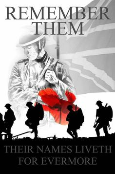 Their Names Liveth For Evermore Military Art, Military History, Remembrance Day Poppy, Ww1 Art, Peace Poster, War Tattoo, Armistice Day, Remember Day, Unicorn Pictures
