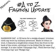A-Z Fashion Update - Garrison Cap
